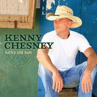 Kenny Chesney - Lucky Old Sun
