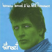 Herman Brood & His Wild Romance - Street