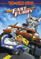 Tom & Jerry - Tom and Jerry: The Fast and the Furry