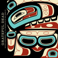 Grateful Dead - Pacific Northwest '73-'74: Believe It If You Need It