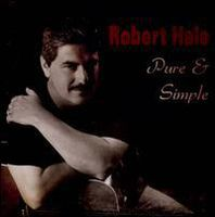 Robert Hale - Pure and Simple