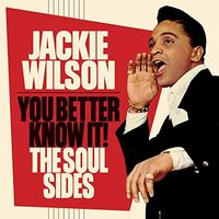 Jackie Wilson - You Better Know It: The Soul Sides