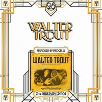 Walter Trout - Unspoiled By Progress (Uk)