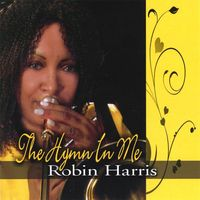 Robin Harris - Hymn In Me