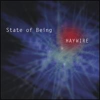 State Of Being - Haywire