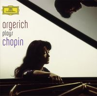 Martha Argerich - Argerich Plays Chopin
