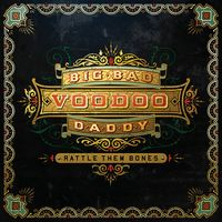 Big Bad Voodoo Daddy - Rattle Them Bones