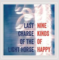 Last Charge Of The Light Horse - Nine Kinds Of Happy