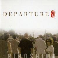 Hiroshima - Departure