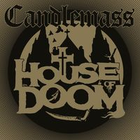 Candlemass - House Of Doom (Gate)