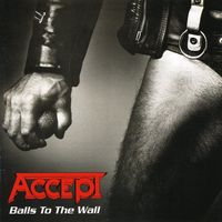 Accept - Balls To The Wall [Import]