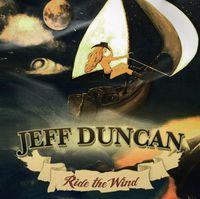 Jeff Duncan - Ride The Wind