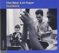 Chet Baker / Pepper,Art - Playboys - Deluxe Digi-Sleeve Edition. [Deluxe] [Digipak]