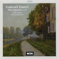 G. FAURE - Piano Quintets