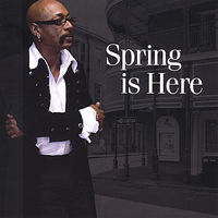 Spring - Spring Is Here