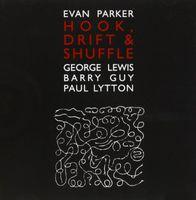 Evan Parker - Hook Drift & Shuffle