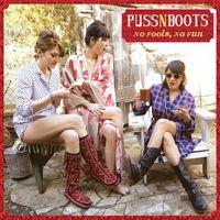 Puss N Boots - No Fools, No Fun [Vinyl]
