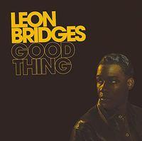 Leon Bridges - Good Thing (Bonus Track) [Import]