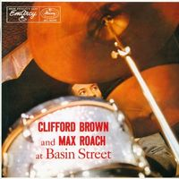 Max Roach - Clifford Brown & Max Roach At Basin Street (Shm)