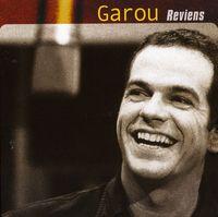 Garou - Reviens [Import]