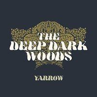 The Deep Dark Woods - Yarrow [LP]