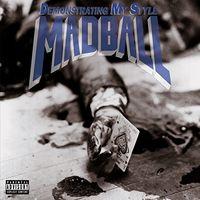 Madball - Demonstrating My Style (Hol)