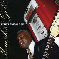 Memphis Gold - The Prodigal Son