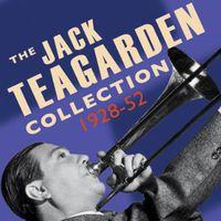 Jack Teagarden - Jack Teagarden Collection 1928-52