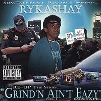 Rykashay - Vol. 1-Re-Up: The Series Grind