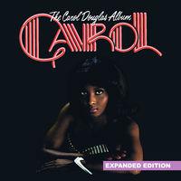 Carol Douglas - The Carol Douglas Album (Expanded Edition) [Digitally Remastered]