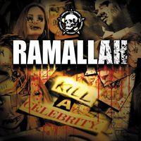 Ramallah - Kill a Celebrity