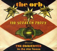 The Orb - Observer In The Starhouse [Import]