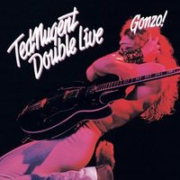 Ted Nugent - Double Live Gonzo (Blus) (Rmst) (Jpn)