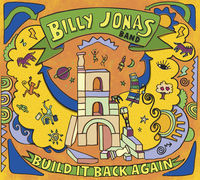 Billy Jonas - Build It Back Again