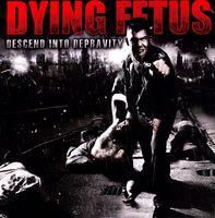 Dying Fetus - Descend into Depravity [LP]