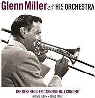 Glenn Miller - Carnegie Hall Concert