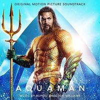 Rupert Gregson-Williams - Aquaman [Soundtrack]