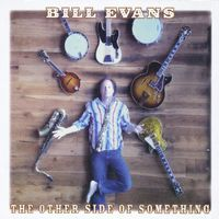 Bill Evans - The Other Side Of Something