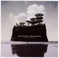 Whit Dickey - Fierce Silence