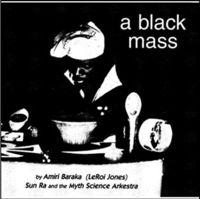Sun Ra & His Myth Science Arkestra - A Black Mass