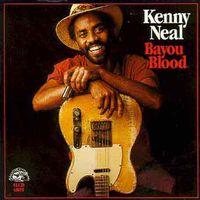Kenny Neal - Bayou Blood