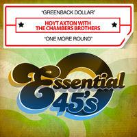 Hoyt Axton - Greenback Dollar / One More Round
