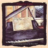 Steve Hall - Timeless Love