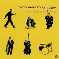 Chico Hamilton - Quintet (Feat Buddy Collette & Jim Hall) (Ltd)