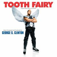 George S. Clinton - Tooth Fairy [Original Motion Picture Soundtrack] [PA]
