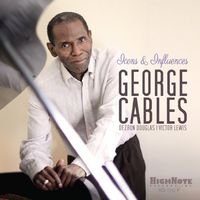 George Cables - Icons and Influences
