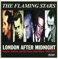 Flaming Stars - London After Midnight: Singles Rarities & Bar Room [Import]