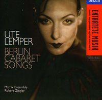 Ute Lemper - Berlin Cabaret Songs (German)