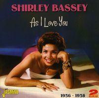 Dame Shirley Bassey - As I Love You 1956-58