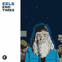 Eels - End Times [Vinyl]